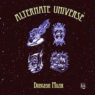 Dungeon Muzik  Alternate Universe Alternate Universe Coming February 1, 2012